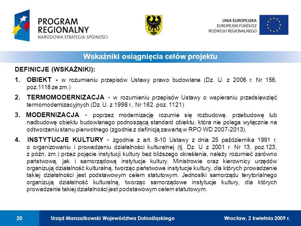 Urząd Marszałkowski Województwa DolnośląskiegoWrocław, 12 czerwca 2008 r.20 01 Urząd Marszałkowski Województwa Dolnośląskiego20Wrocław, 2 kwietnia 2009 r.