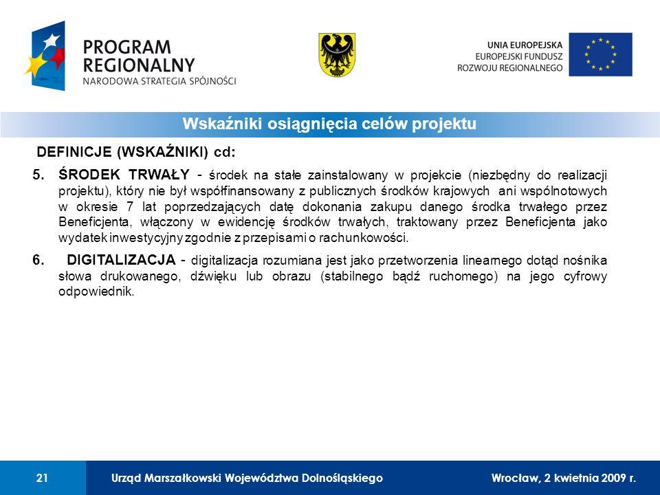 Urząd Marszałkowski Województwa DolnośląskiegoWrocław, 12 czerwca 2008 r.21 01 Urząd Marszałkowski Województwa Dolnośląskiego21Wrocław, 2 kwietnia 2009 r.
