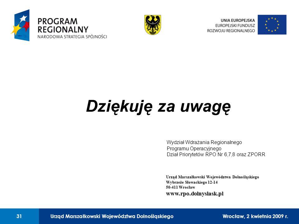Urząd Marszałkowski Województwa DolnośląskiegoWrocław, 12 czerwca 2008 r.31 01 Urząd Marszałkowski Województwa Dolnośląskiego31Wrocław, 2 kwietnia 2009 r.