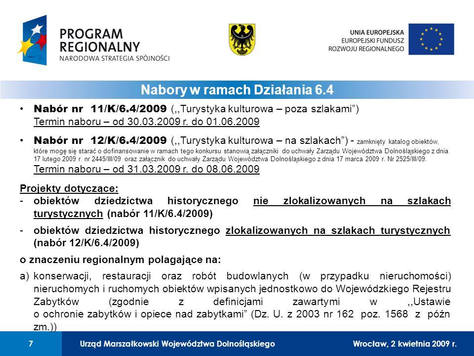Urząd Marszałkowski Województwa DolnośląskiegoWrocław, 12 czerwca 2008 r.7 01 Urząd Marszałkowski Województwa Dolnośląskiego7Wrocław, 2 kwietnia 2009 r.