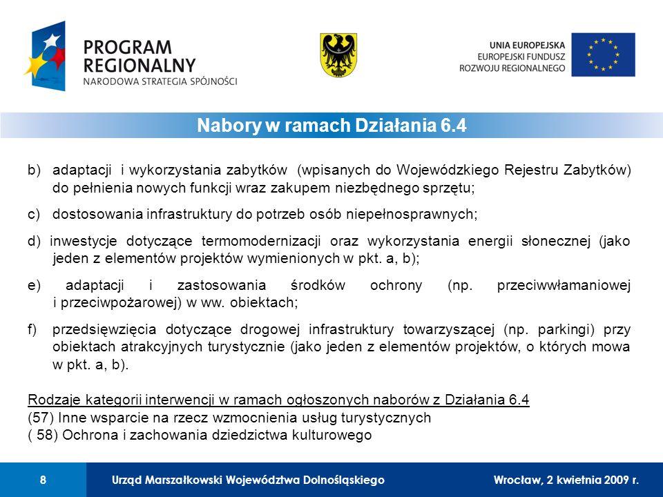 Urząd Marszałkowski Województwa DolnośląskiegoWrocław, 12 czerwca 2008 r.8 01 Urząd Marszałkowski Województwa Dolnośląskiego8Wrocław, 2 kwietnia 2009 r.