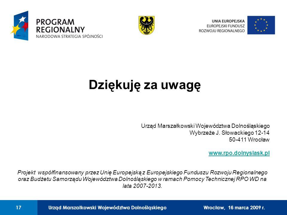 Urząd Marszałkowski Województwa Dolnośląskiego Legnica, 24 czerwca 2008 r. 17 01 Urząd Marszałkowski Województwa Dolnośląskiego17 Dziękuję za uwagę Ur