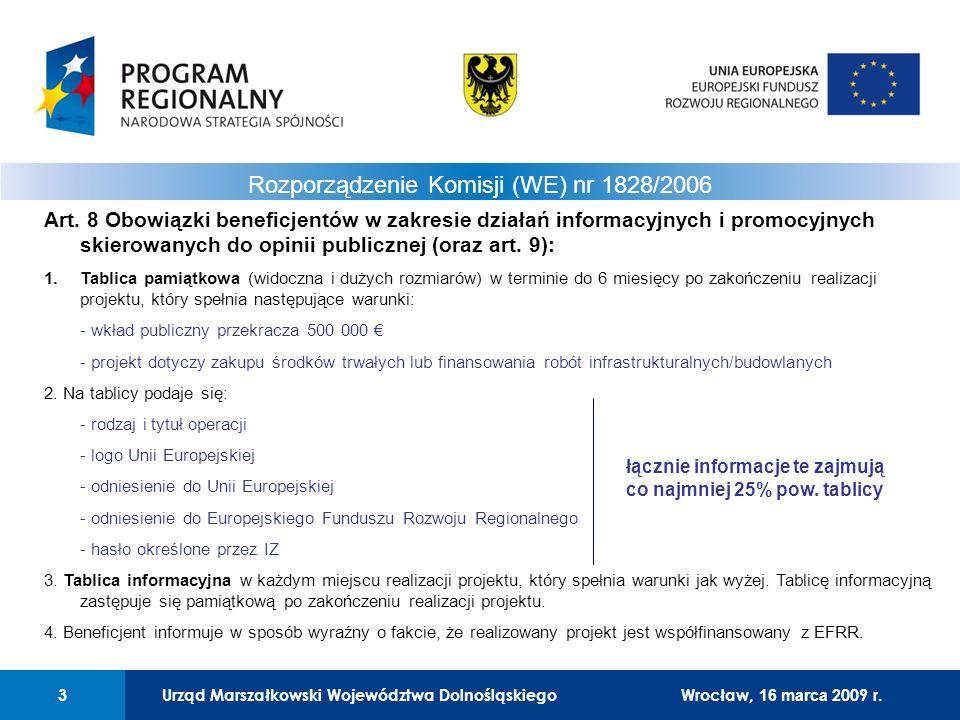 Urząd Marszałkowski Województwa Dolnośląskiego3 01 Urząd Marszałkowski Województwa Dolnośląskiego3 Rozporządzenie Komisji (WE) nr 1828/2006 Art. 8 Obo