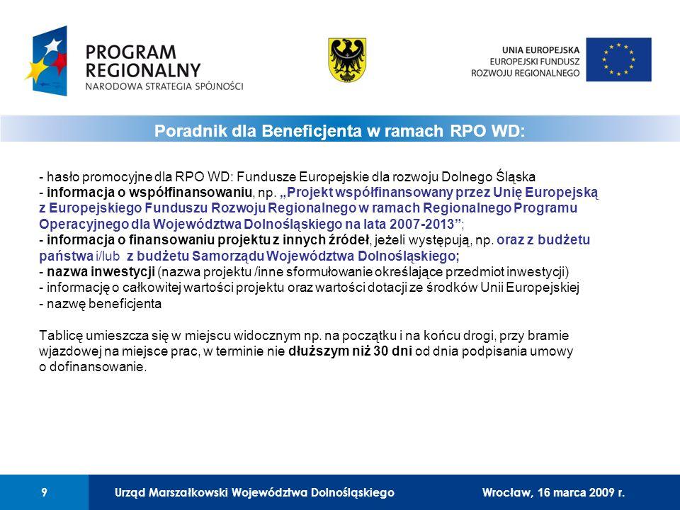 Urząd Marszałkowski Województwa Dolnośląskiego10 01 Urząd Marszałkowski Województwa Dolnośląskiego10 2) Plakietka informacyjna -oznakowanie maszyn, urządzeń oraz inny rodzaj sprzętu ruchomego i wyposażenia - wymiary min.