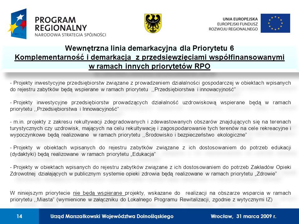 Urząd Marszałkowski Województwa Dolnośląskiego27 lutego 2008 r.14 01 Urząd Marszałkowski Województwa Dolnośląskiego14Wrocław, 31 marca 2009 r.