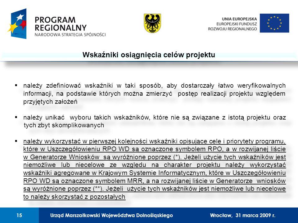 Urząd Marszałkowski Województwa Dolnośląskiego27 lutego 2008 r.15 01 Urząd Marszałkowski Województwa Dolnośląskiego15Wrocław, 31 marca 2009 r.