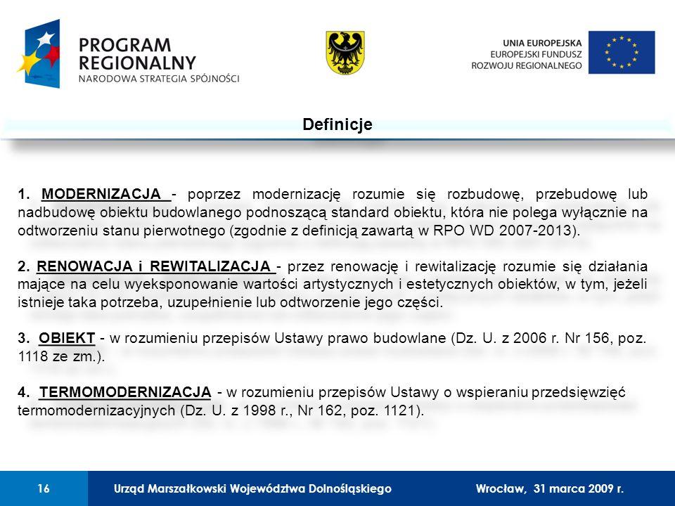 Urząd Marszałkowski Województwa Dolnośląskiego27 lutego 2008 r.16 01 Urząd Marszałkowski Województwa Dolnośląskiego16Wrocław, 31 marca 2009 r.