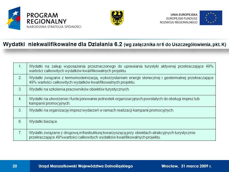 Urząd Marszałkowski Województwa Dolnośląskiego27 lutego 2008 r.20 01 Urząd Marszałkowski Województwa Dolnośląskiego20Wrocław, 31 marca 2009 r.