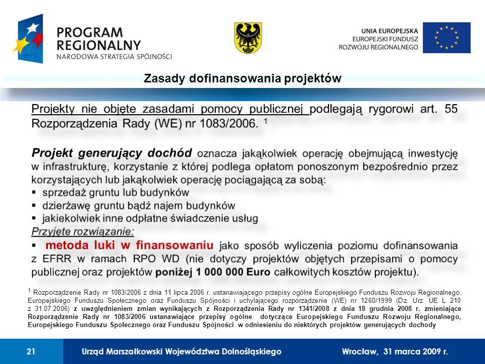 Urząd Marszałkowski Województwa Dolnośląskiego27 lutego 2008 r.21 01 Urząd Marszałkowski Województwa Dolnośląskiego21Wrocław, 31 marca 2009 r.