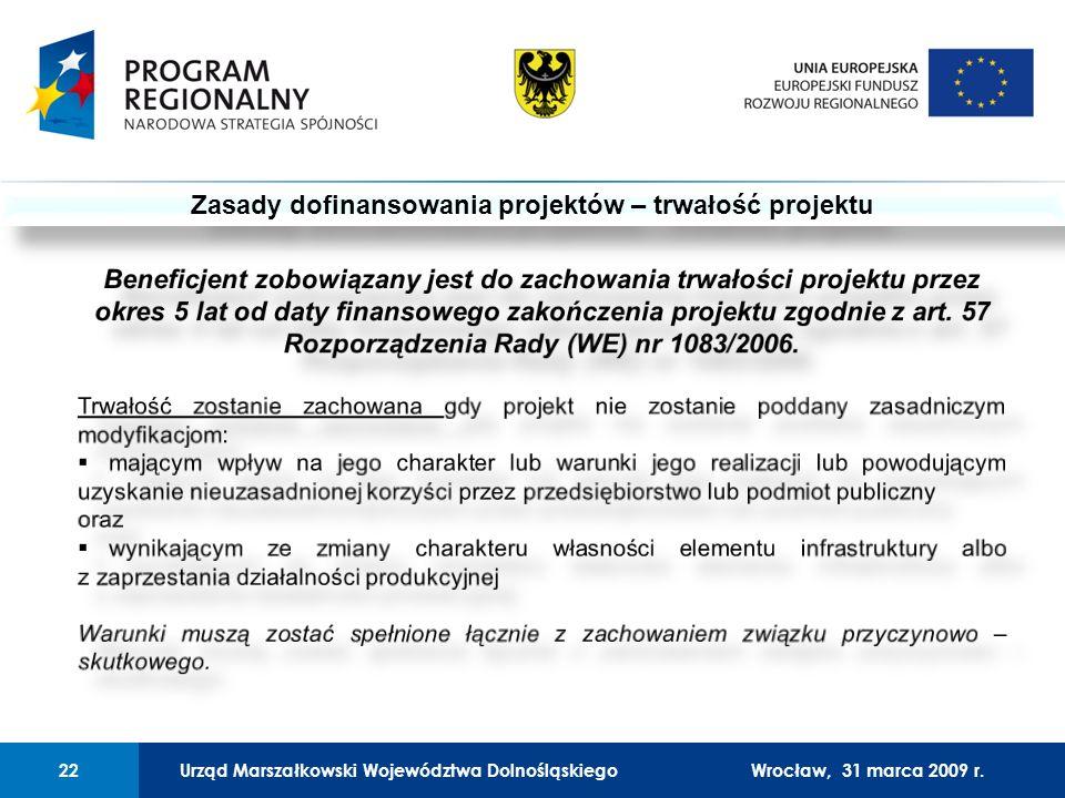 Urząd Marszałkowski Województwa Dolnośląskiego27 lutego 2008 r.22 01 Urząd Marszałkowski Województwa Dolnośląskiego22Wrocław, 31 marca 2009 r.
