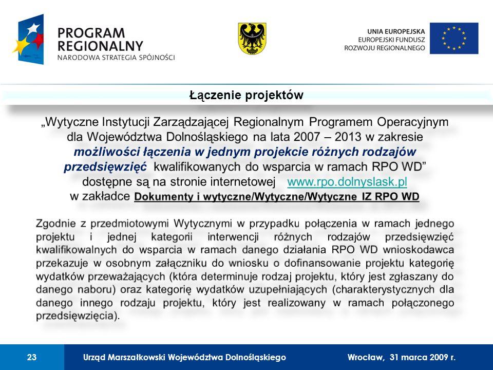 Urząd Marszałkowski Województwa Dolnośląskiego27 lutego 2008 r.23 01 Urząd Marszałkowski Województwa Dolnośląskiego23Wrocław, 31 marca 2009 r.