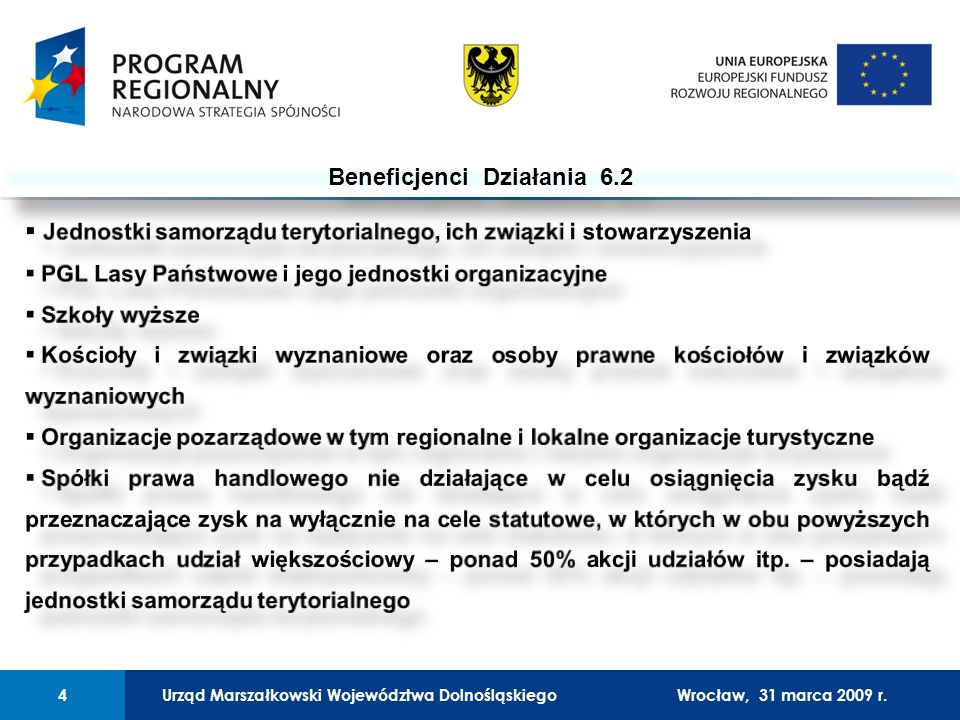 Urząd Marszałkowski Województwa Dolnośląskiego27 lutego 2008 r.4 01 Urząd Marszałkowski Województwa Dolnośląskiego4Wrocław, 31 marca 2009 r.