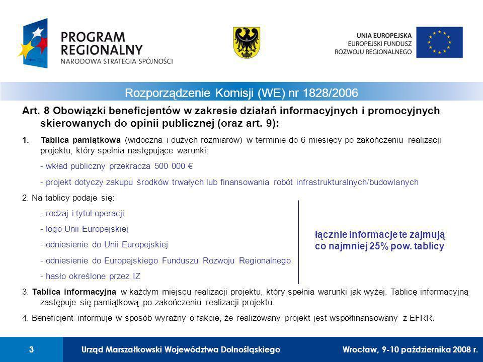 Urząd Marszałkowski Województwa Dolnośląskiego3 01 Urząd Marszałkowski Województwa Dolnośląskiego3 Rozporządzenie Komisji (WE) nr 1828/2006 Art.