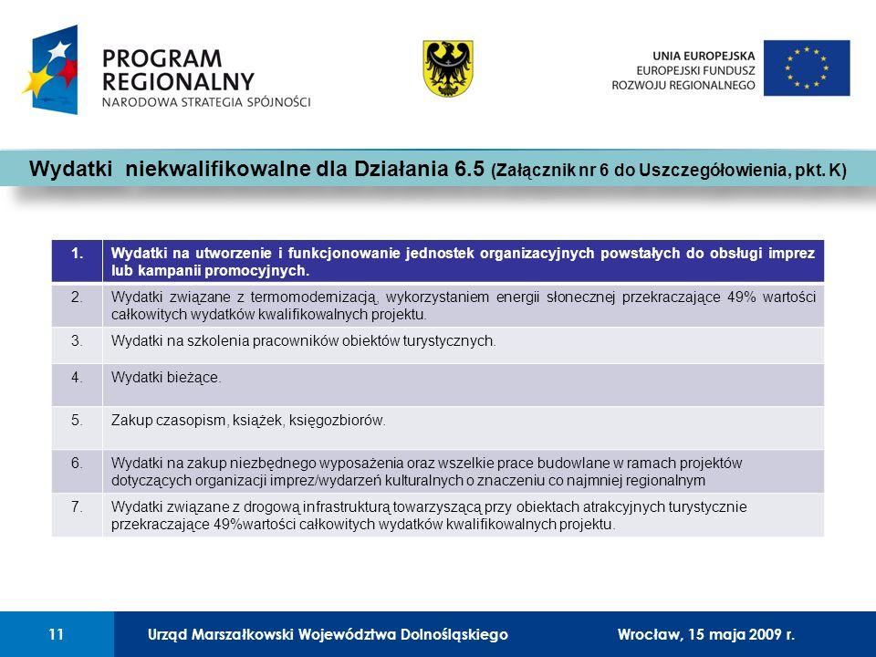 Urząd Marszałkowski Województwa Dolnośląskiego27 lutego 2008 r.11 01 Urząd Marszałkowski Województwa Dolnośląskiego11Wrocław, 15 maja 2009 r. Wydatki