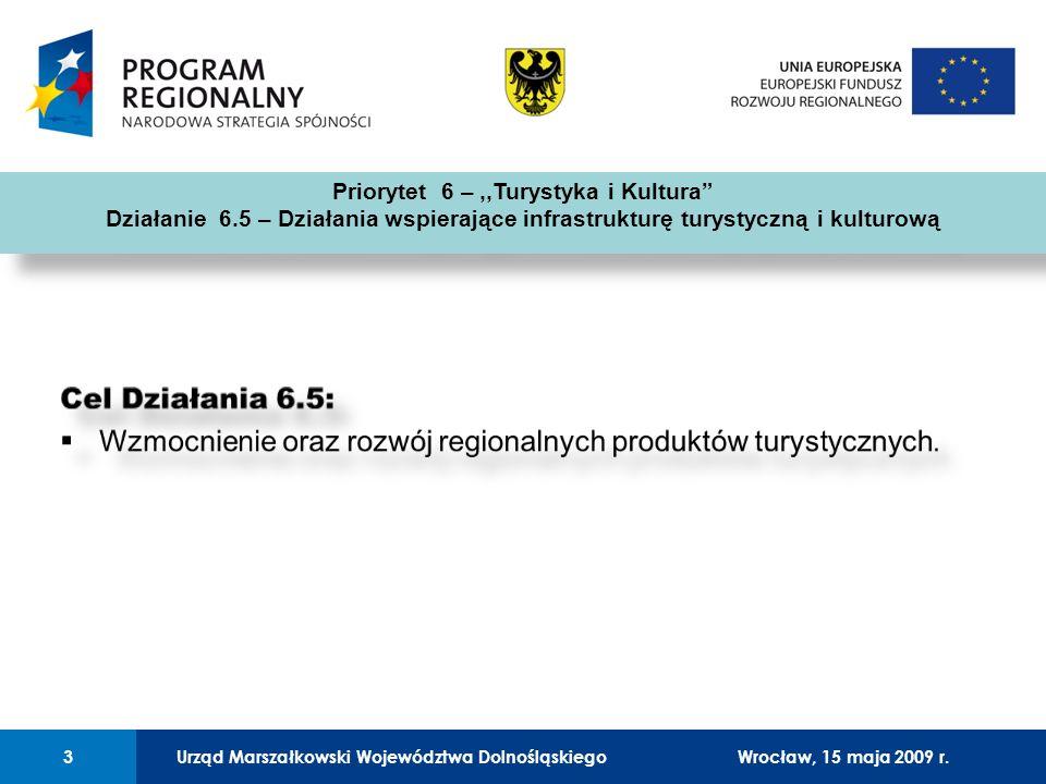Urząd Marszałkowski Województwa Dolnośląskiego27 lutego 2008 r.3 01 Urząd Marszałkowski Województwa Dolnośląskiego3Wrocław, 15 maja 2009 r. Priorytet