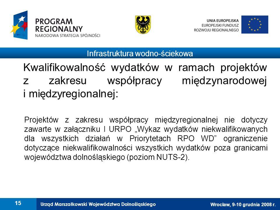 Urząd Marszałkowski Województwa Dolnośląskiego Wrocław, 9-10 grudnia 2008 r.