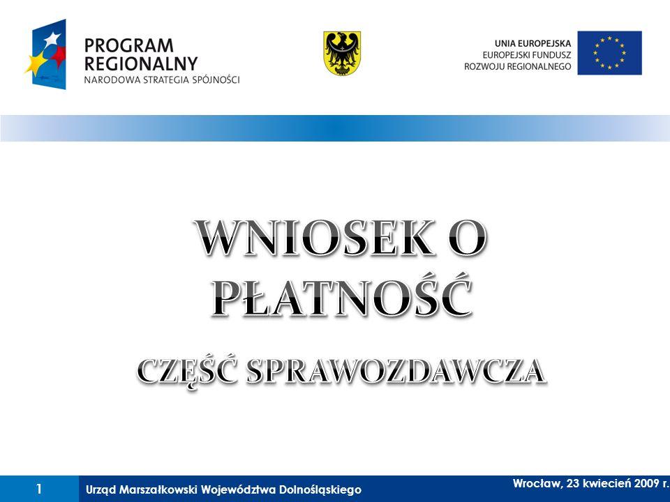 Urząd Marszałkowski Województwa Dolnośląskiego 22 Wrocław, 23 kwiecień 2009 r.