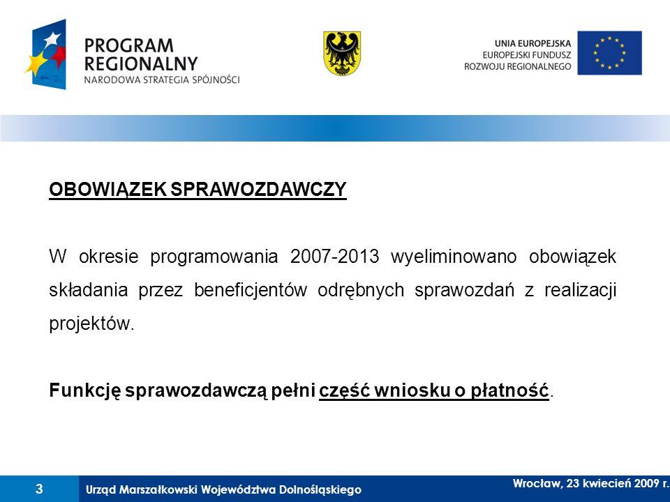 Urząd Marszałkowski Województwa Dolnośląskiego 14 Wrocław, 23 kwiecień 2009 r.