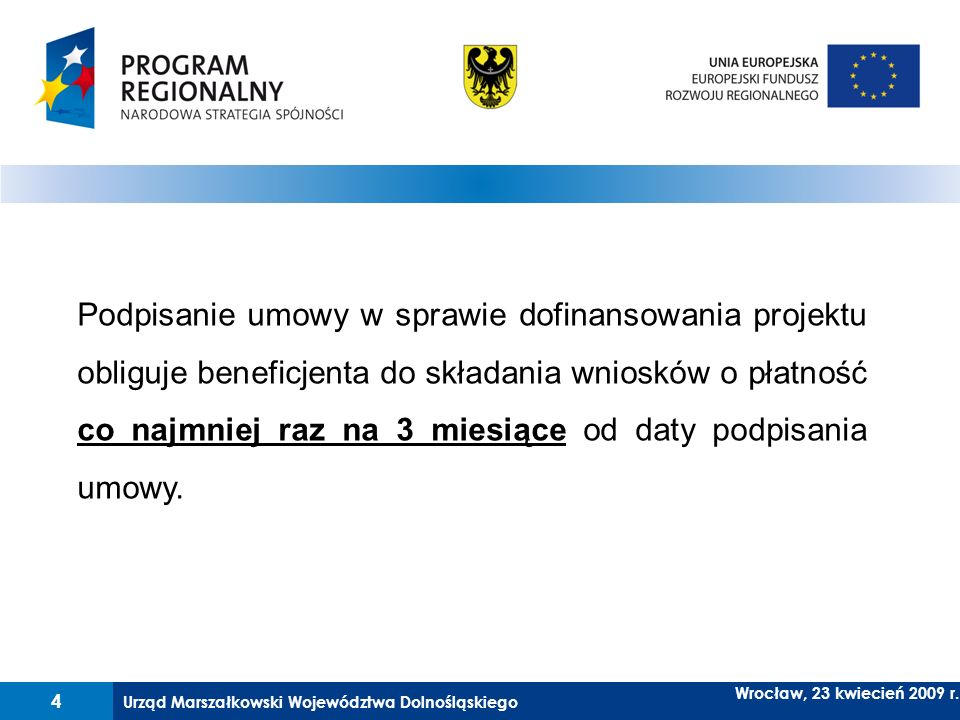 Urząd Marszałkowski Województwa Dolnośląskiego 5 Wrocław, 23 kwiecień 2009 r.