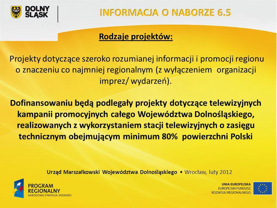 Rodzaje projektów: Projekty dotyczące szeroko rozumianej informacji i promocji regionu o znaczeniu co najmniej regionalnym (z wyłączeniem organizacji
