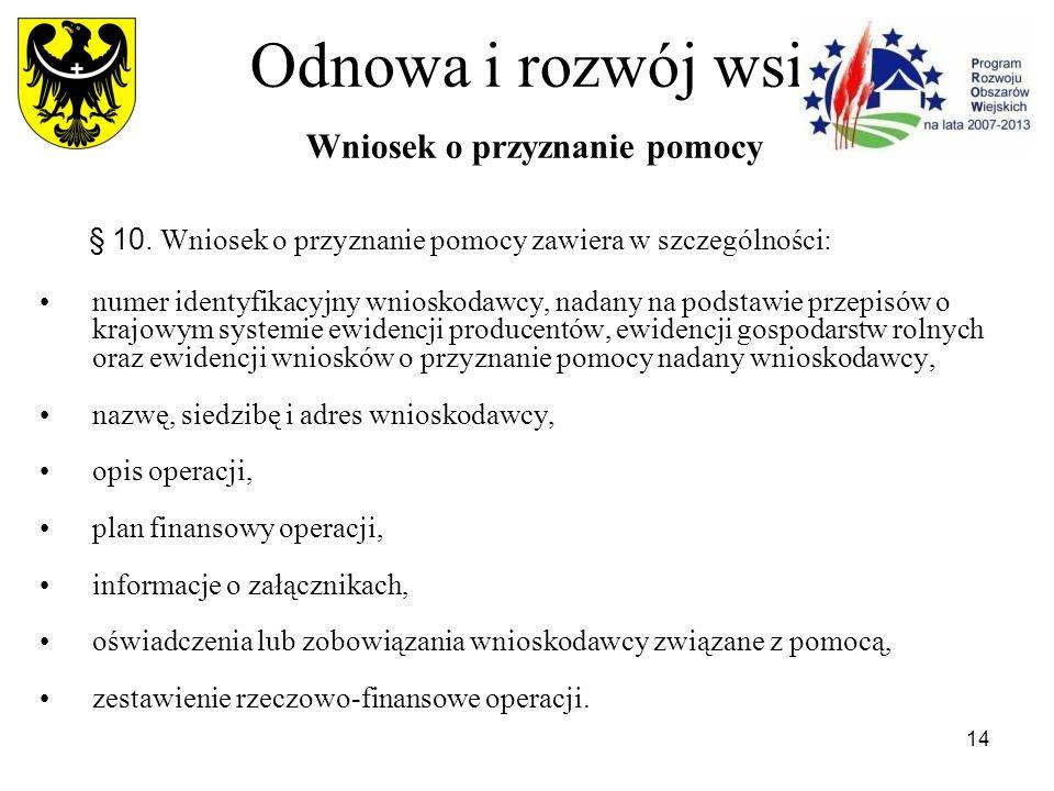 14 Odnowa i rozwój wsi Wniosek o przyznanie pomocy § 10.