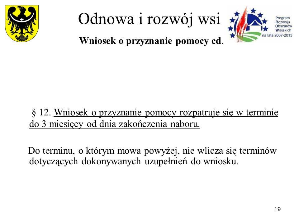 19 Odnowa i rozwój wsi Wniosek o przyznanie pomocy cd.