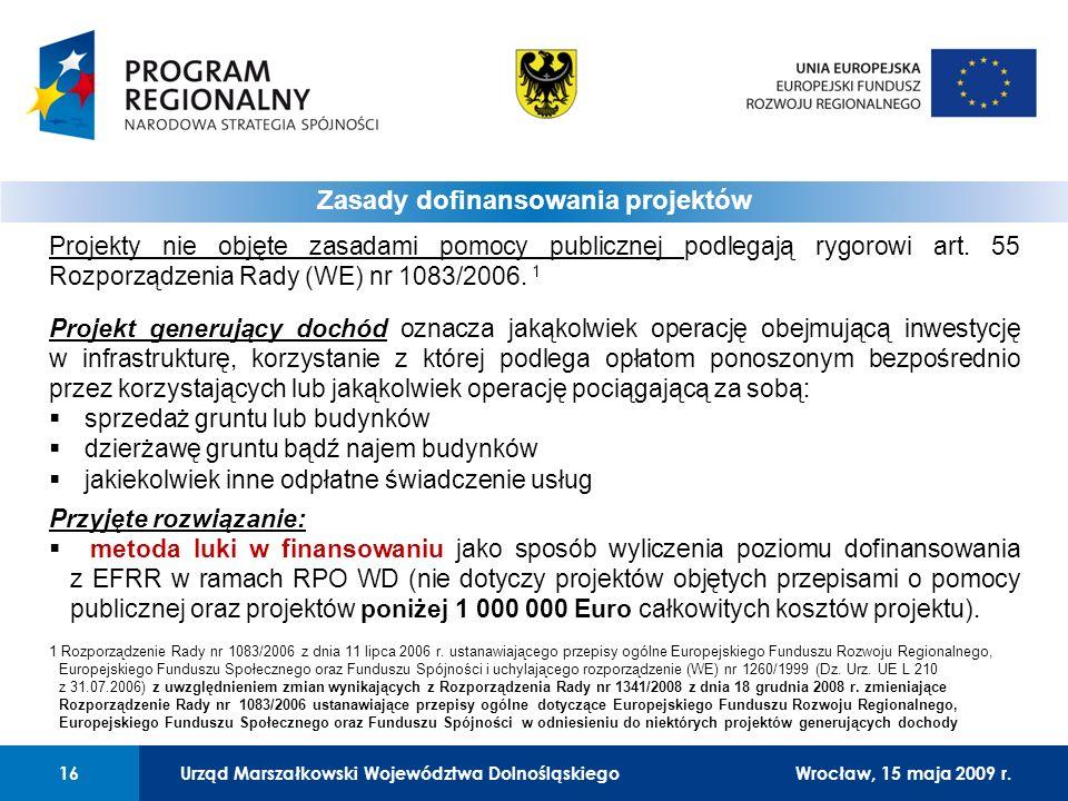 Urząd Marszałkowski Województwa Dolnośląskiego27 lutego 2008 r.16 01 Urząd Marszałkowski Województwa Dolnośląskiego16Wrocław, 15 maja 2009 r.