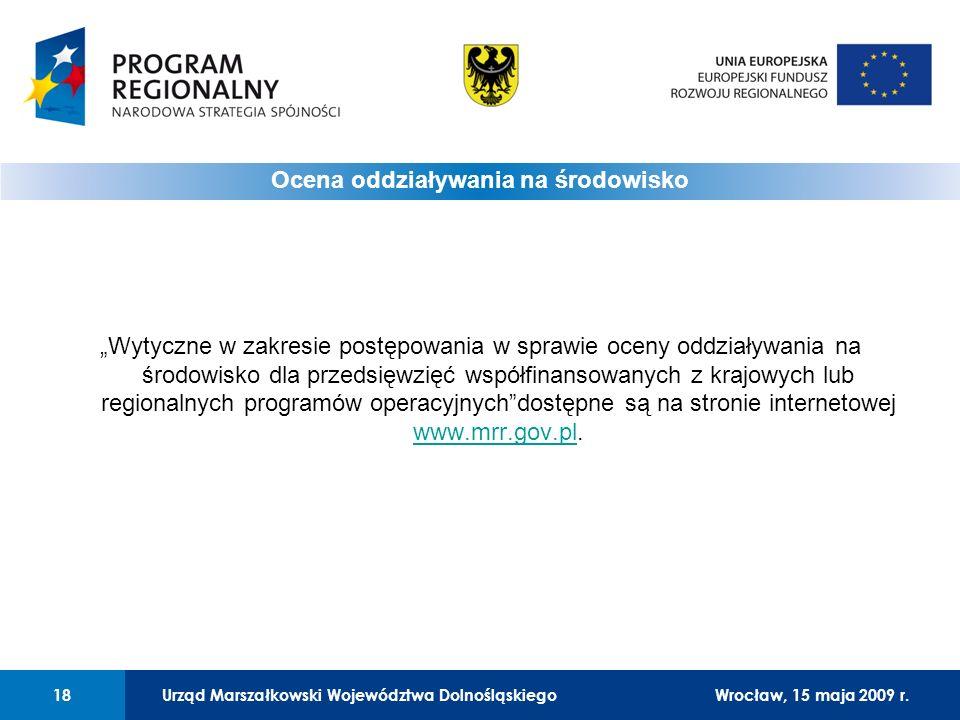 Urząd Marszałkowski Województwa Dolnośląskiego27 lutego 2008 r.18 01 Urząd Marszałkowski Województwa Dolnośląskiego18Wrocław, 15 maja 2009 r.