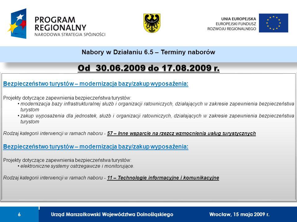 Urząd Marszałkowski Województwa Dolnośląskiego27 lutego 2008 r.6 01 Urząd Marszałkowski Województwa Dolnośląskiego6Wrocław, 15 maja 2009 r.
