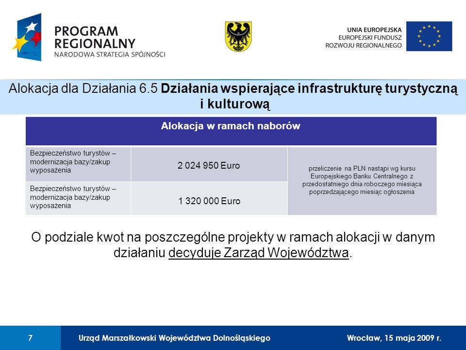 Urząd Marszałkowski Województwa Dolnośląskiego27 lutego 2008 r.7 01 Urząd Marszałkowski Województwa Dolnośląskiego7Wrocław, 15 maja 2009 r.