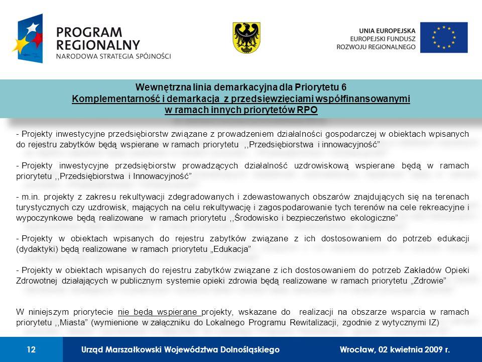 Urząd Marszałkowski Województwa Dolnośląskiego27 lutego 2008 r.12 01 Urząd Marszałkowski Województwa Dolnośląskiego12Wrocław, 02 kwietnia 2009 r.