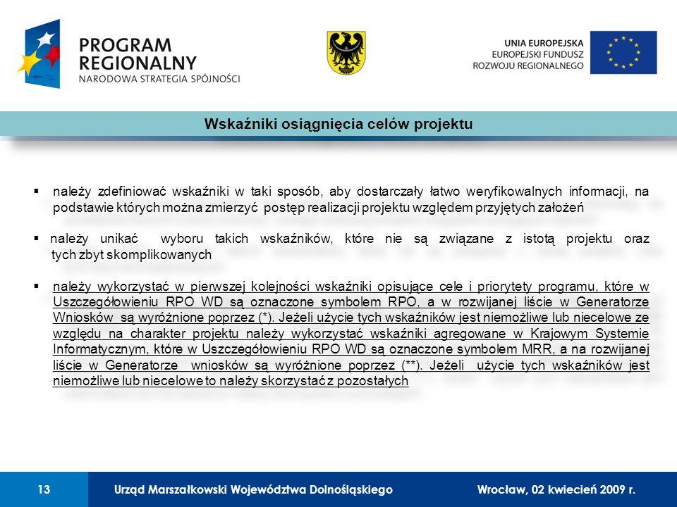 Urząd Marszałkowski Województwa Dolnośląskiego27 lutego 2008 r.13 01 Urząd Marszałkowski Województwa Dolnośląskiego13Wrocław, 02 kwiecień 2009 r.