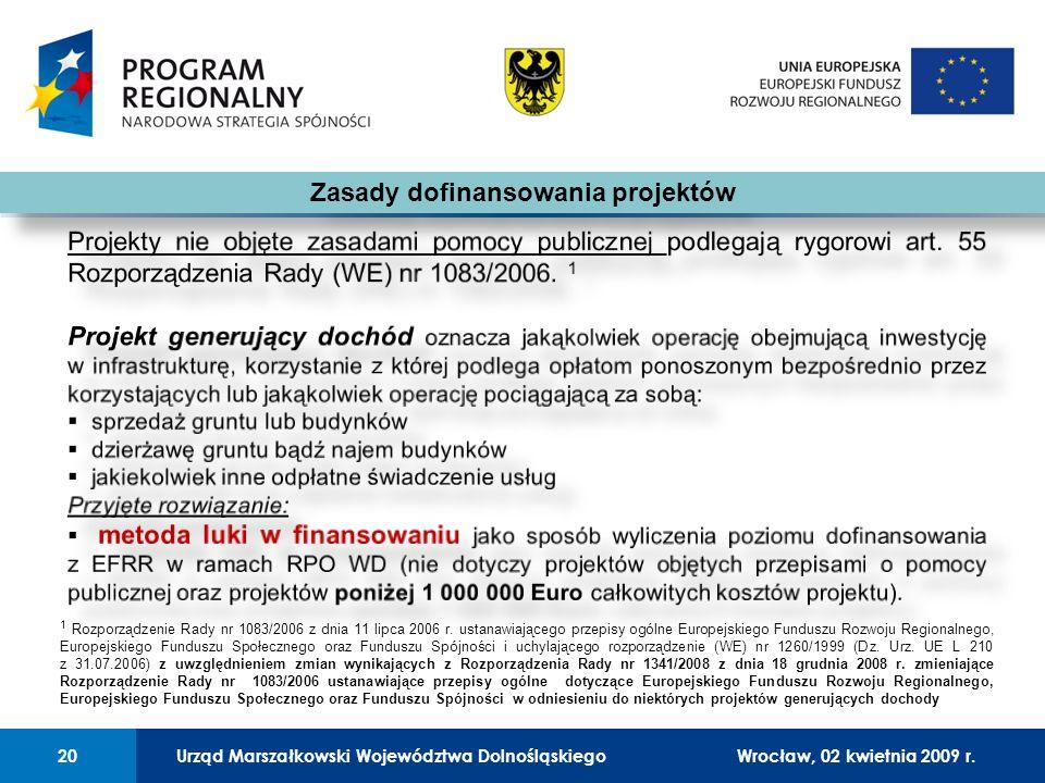 Urząd Marszałkowski Województwa Dolnośląskiego27 lutego 2008 r.20 01 Urząd Marszałkowski Województwa Dolnośląskiego20Wrocław, 02 kwietnia 2009 r.