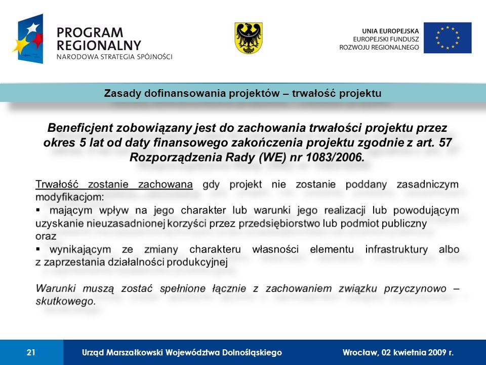 Urząd Marszałkowski Województwa Dolnośląskiego27 lutego 2008 r.21 01 Urząd Marszałkowski Województwa Dolnośląskiego21Wrocław, 02 kwietnia 2009 r.