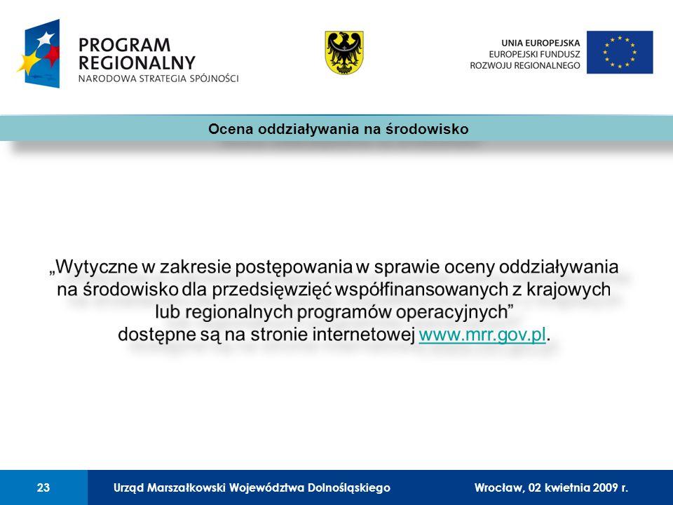 Urząd Marszałkowski Województwa Dolnośląskiego27 lutego 2008 r.23 01 Urząd Marszałkowski Województwa Dolnośląskiego23Wrocław, 02 kwietnia 2009 r.