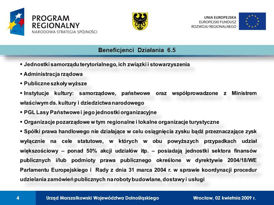 Urząd Marszałkowski Województwa Dolnośląskiego27 lutego 2008 r.4 01 Urząd Marszałkowski Województwa Dolnośląskiego4Wrocław, 02 kwietnia 2009 r.