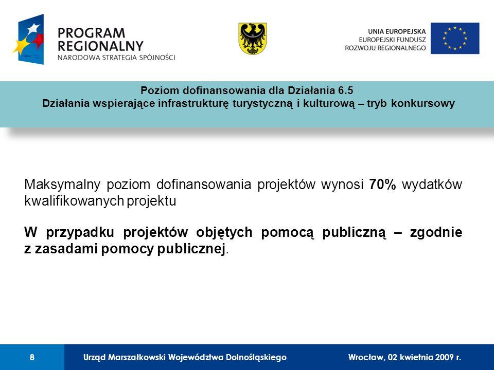Urząd Marszałkowski Województwa Dolnośląskiego27 lutego 2008 r.8 01 Urząd Marszałkowski Województwa Dolnośląskiego8Wrocław, 02 kwietnia 2009 r.