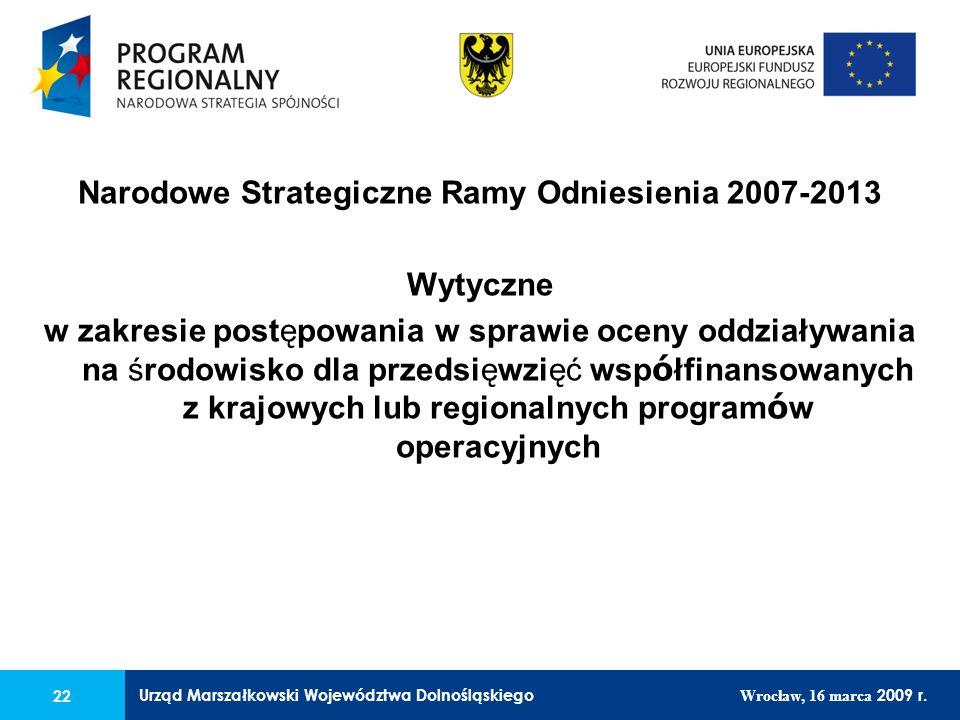 Urząd Marszałkowski Województwa Dolnośląskiego Wrocław, 16 marca 2009 r.