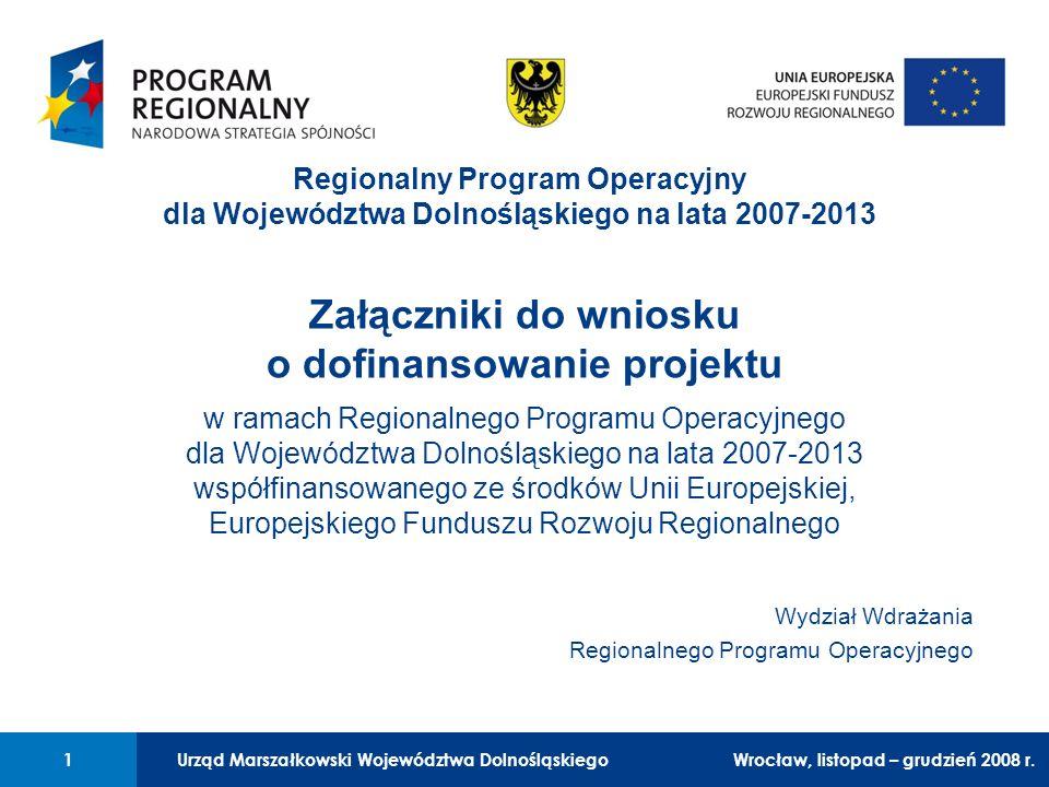 Urząd Marszałkowski Województwa Dolnośląskiego Wrocław, 6 czerwca 2008 r. 1 01 Urząd Marszałkowski Województwa Dolnośląskiego1Wrocław, 6 czerwca 2008