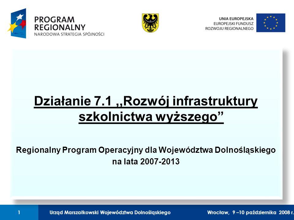 Urząd Marszałkowski Województwa Dolnośląskiego27 lutego 2008 r.1 01 Urząd Marszałkowski Województwa Dolnośląskiego1Wrocław, 9 –10 października 2008 r.
