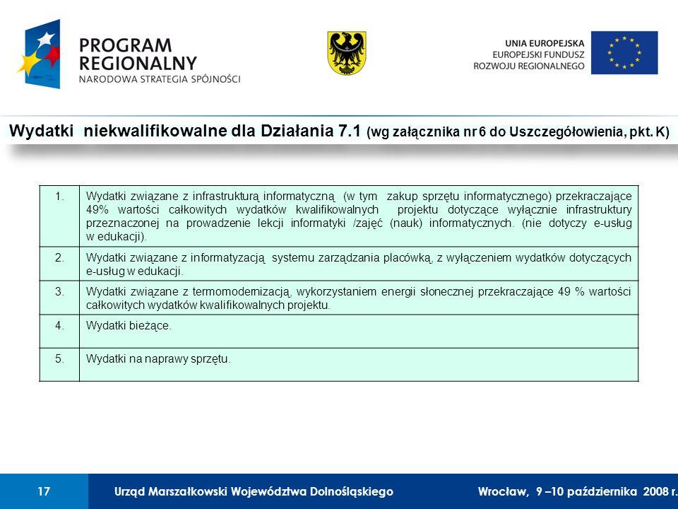 Urząd Marszałkowski Województwa Dolnośląskiego27 lutego 2008 r.17 01 Urząd Marszałkowski Województwa Dolnośląskiego17Wrocław, 9 –10 października 2008 r.