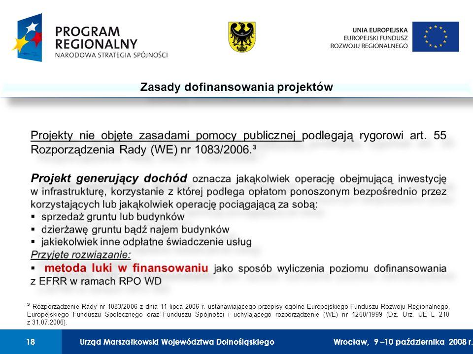 Urząd Marszałkowski Województwa Dolnośląskiego27 lutego 2008 r.18 01 Urząd Marszałkowski Województwa Dolnośląskiego18Wrocław, 9 –10 października 2008 r.