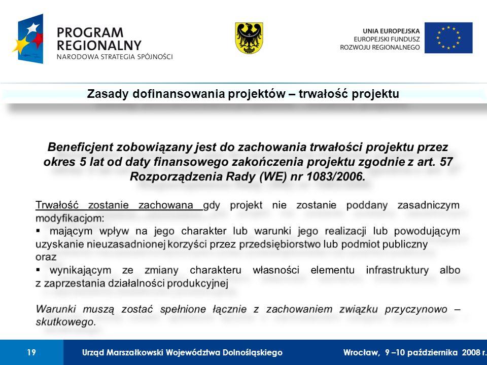 Urząd Marszałkowski Województwa Dolnośląskiego27 lutego 2008 r.19 01 Urząd Marszałkowski Województwa Dolnośląskiego19Wrocław, 9 –10 października 2008 r.