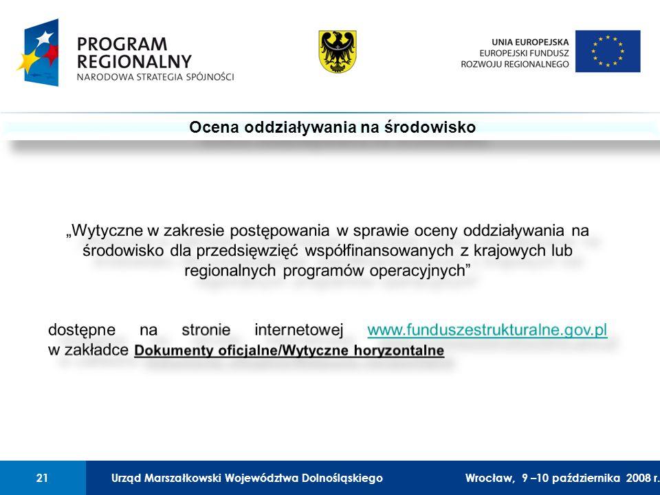 Urząd Marszałkowski Województwa Dolnośląskiego27 lutego 2008 r.21 01 Urząd Marszałkowski Województwa Dolnośląskiego21Wrocław, 9 –10 października 2008 r.