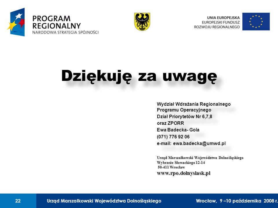 Urząd Marszałkowski Województwa Dolnośląskiego27 lutego 2008 r.22 01 Urząd Marszałkowski Województwa Dolnośląskiego22Wrocław, 9 –10 października 2008 r.