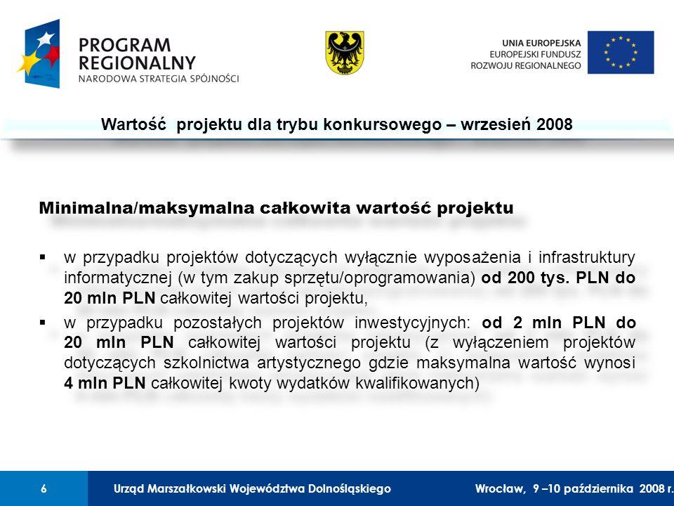 Urząd Marszałkowski Województwa Dolnośląskiego27 lutego 2008 r.6 01 Urząd Marszałkowski Województwa Dolnośląskiego6Wrocław, 9 –10 października 2008 r.