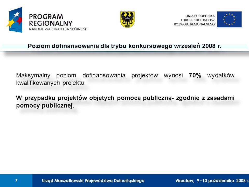 Urząd Marszałkowski Województwa Dolnośląskiego27 lutego 2008 r.7 01 Urząd Marszałkowski Województwa Dolnośląskiego7Wrocław, 9 –10 października 2008 r.