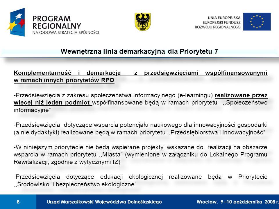 Urząd Marszałkowski Województwa Dolnośląskiego27 lutego 2008 r.8 01 Urząd Marszałkowski Województwa Dolnośląskiego8Wrocław, 9 –10 października 2008 r.