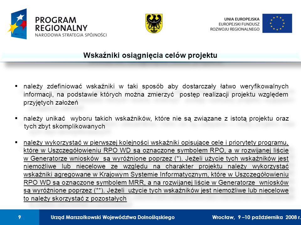 Urząd Marszałkowski Województwa Dolnośląskiego27 lutego 2008 r.9 01 Urząd Marszałkowski Województwa Dolnośląskiego9Wrocław, 9 –10 października 2008 r.