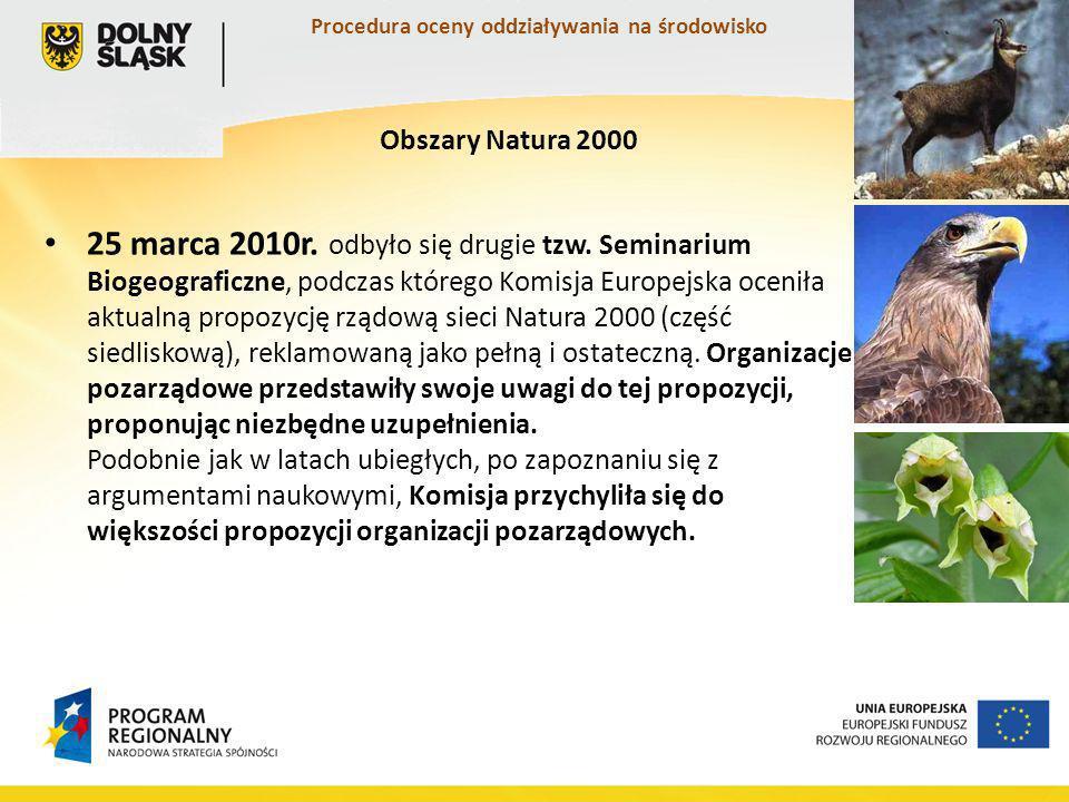 Procedura oceny oddziaływania na środowisko 25 marca 2010r.